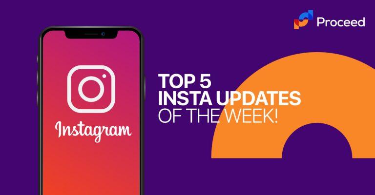 TOP 5 INSTA UPDATES OF THE WEEK DEC-2019