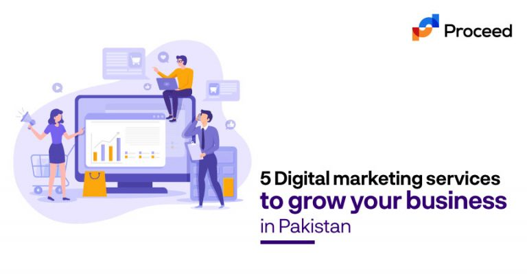 5 Digital Marketing Services to Grow Your Business in Pakistan