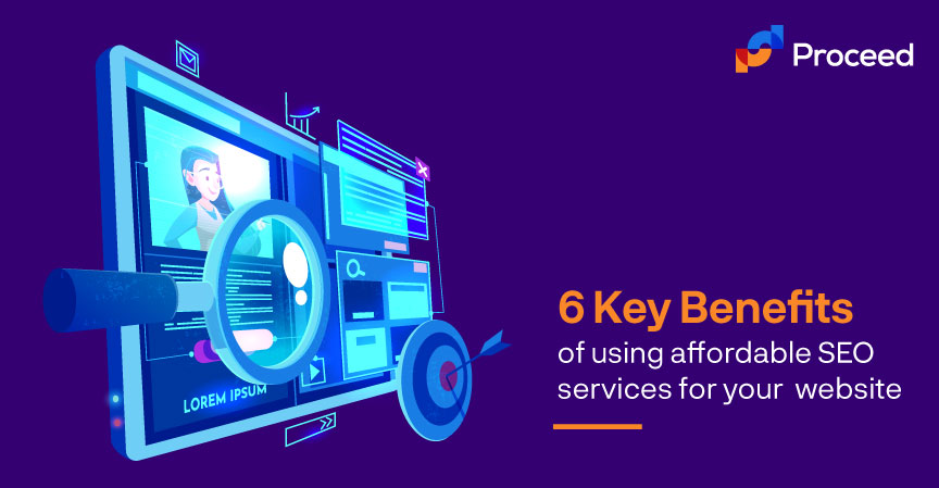 6 Key Benefits of using Affordable SEO Services for your Website
