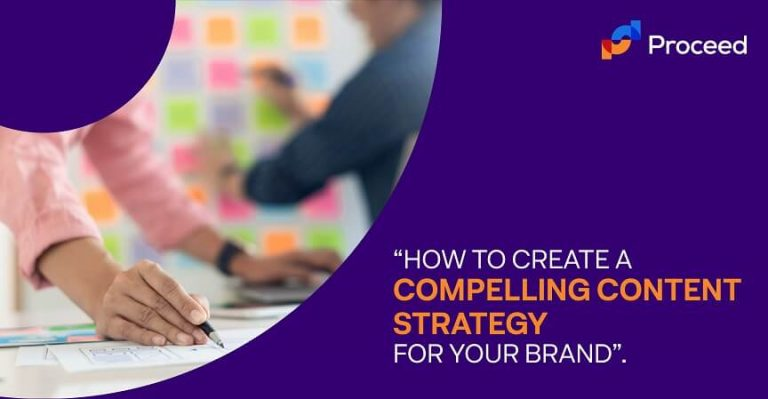 How to Create a Compelling Content Strategy for your Brand
